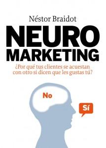 Neuromarketing - Libro de Nestor Braidot